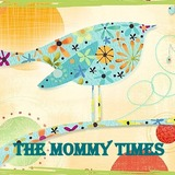 The Mommy Times Featured Blog